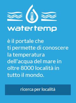 WaterTemp è il portale che ti permette di conoscere la temperatura dell'acqua del mare in oltre 8000 località in tutto il mondo.